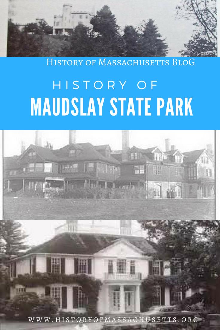 History of Maudslay State Park