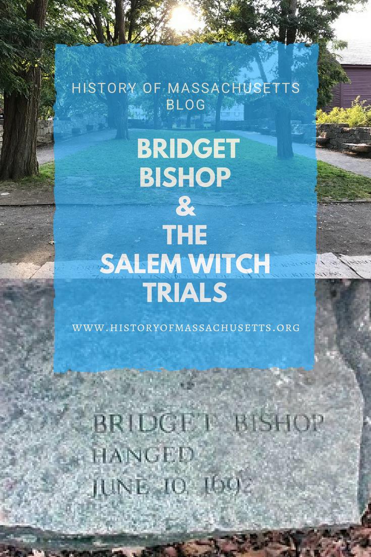 Bridget Bishop and the Salem Witch Trials