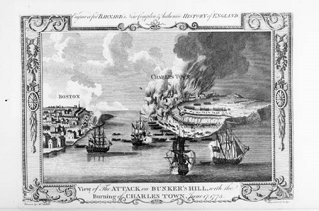 """View of the attack on Bunker's Hill, with the burning of Charles Town, June 17, 1775"" engraving by John Lodge circa 1783"