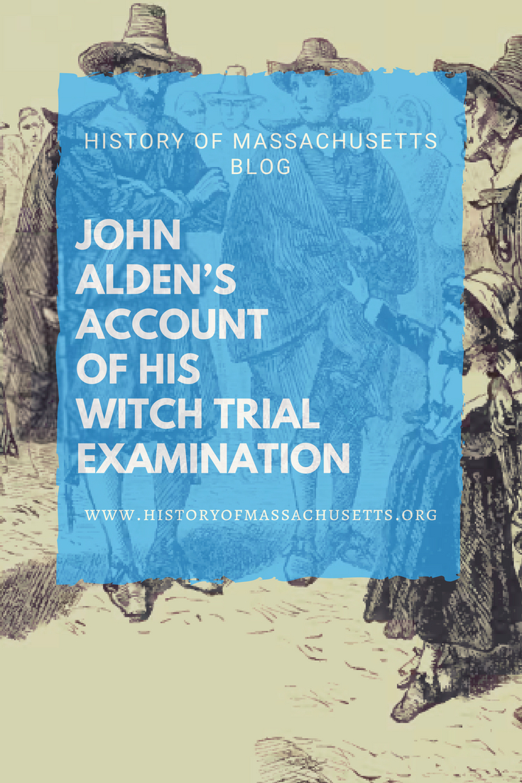 John Alden's Account of His Witch Trial Examination