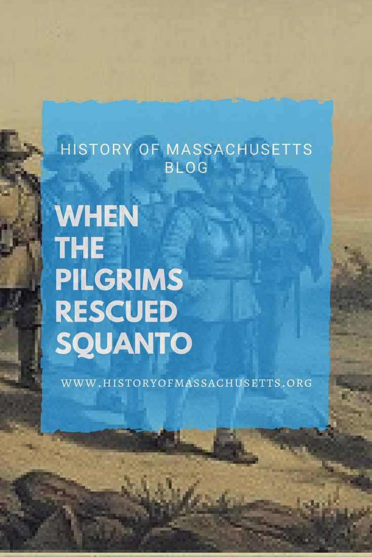 When the Pilgrims Rescued Squanto