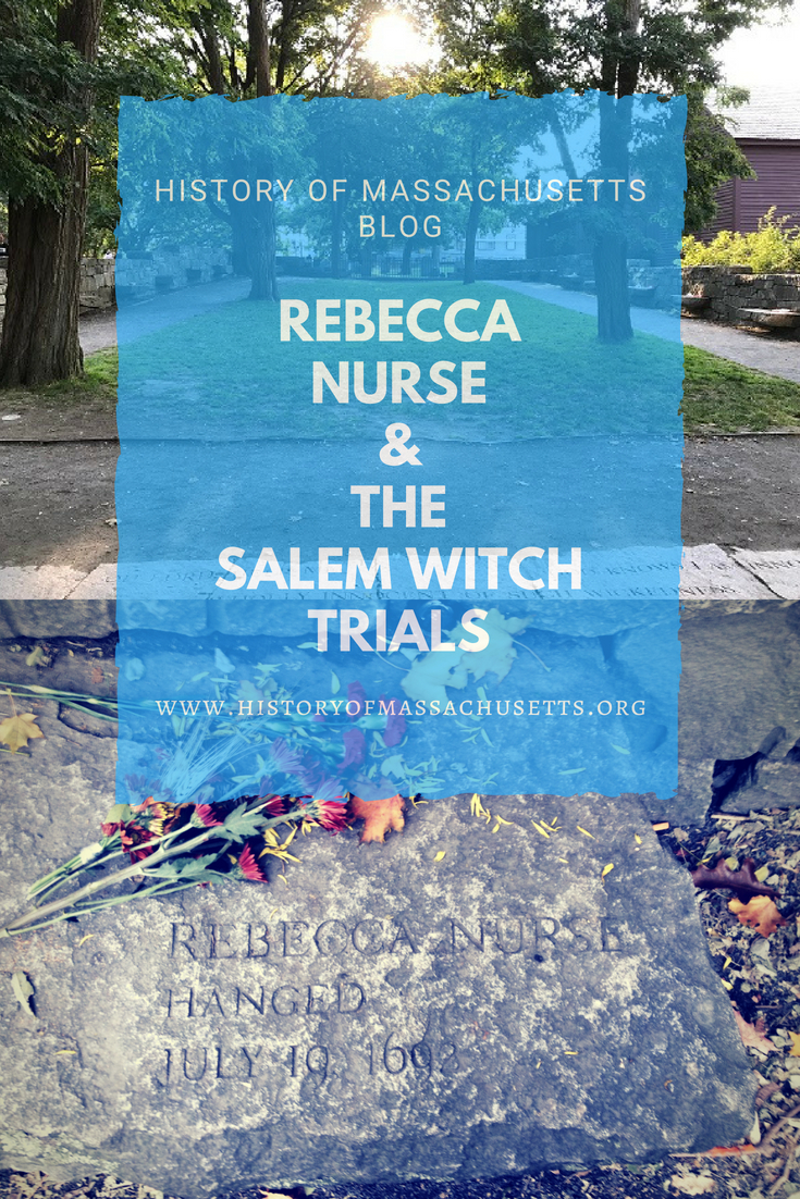 Rebecca Nurse & the Salem Witch Trials