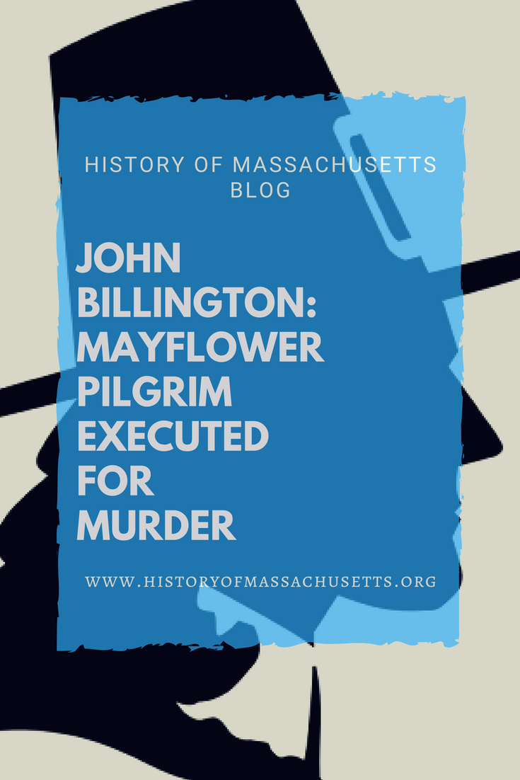 John Billington: Mayflower Pilgrim Executed for Murder