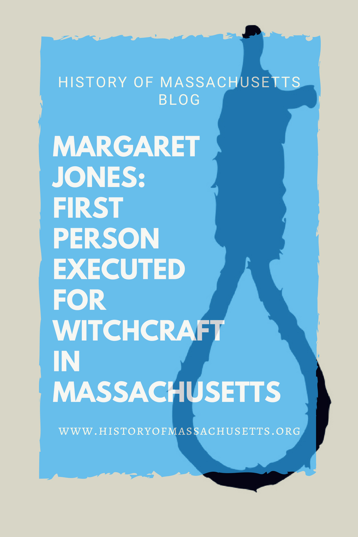 Margaret Jones: First Person Executed for Witchcraft in Massachusetts