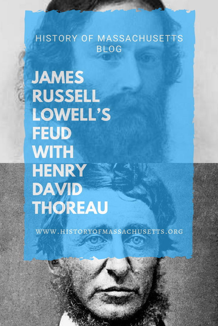 James Russell Lowell's Feud with Henry David Thoreau