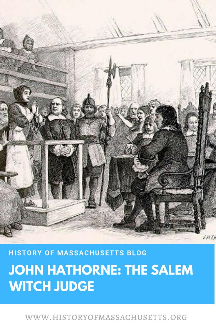 John Hathorne: The Salem Witch Judge