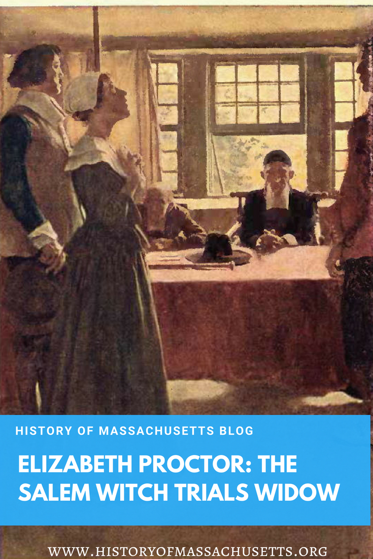 Elizabeth Proctor: The Salem Witch Trials Widow