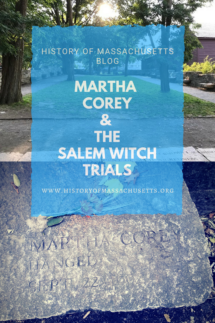Martha Corey & the Salem Witch Trials