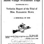 Elizabeth Howe: Innocent Mother or Horse Witch?