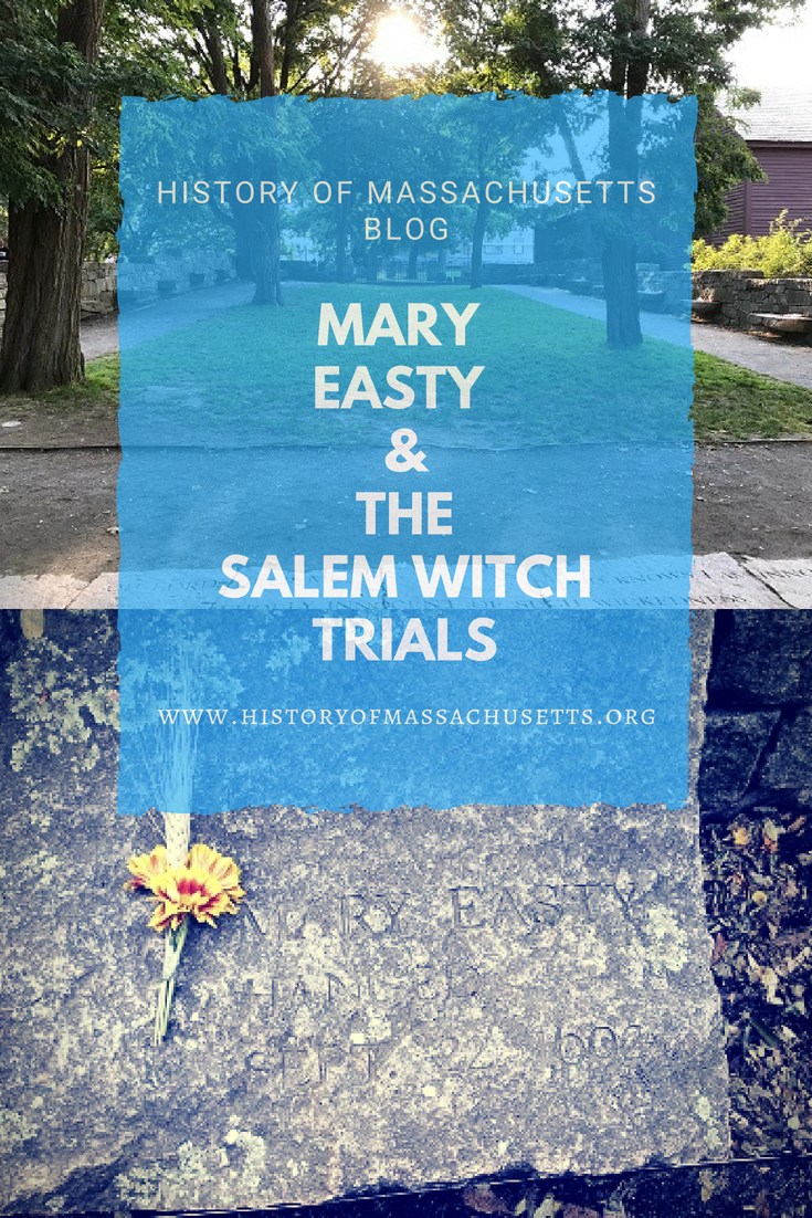 Mary Easty and the Salem Witch Trials