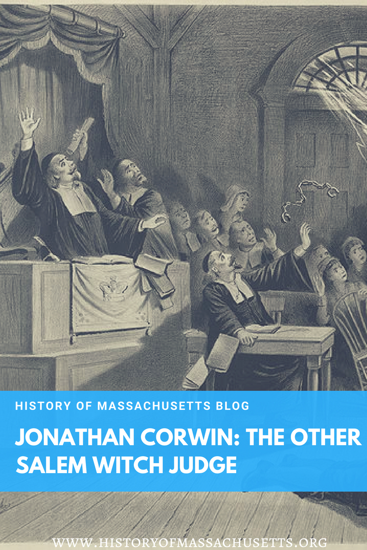 Jonathan Corwin: The Other Salem Witch Judge