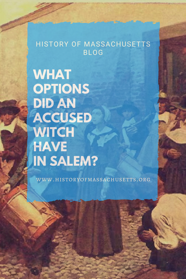 What Options Did Accused Witch Have Salem