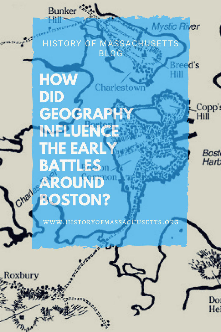 How Did Geography Influence Early Battles Around Boston