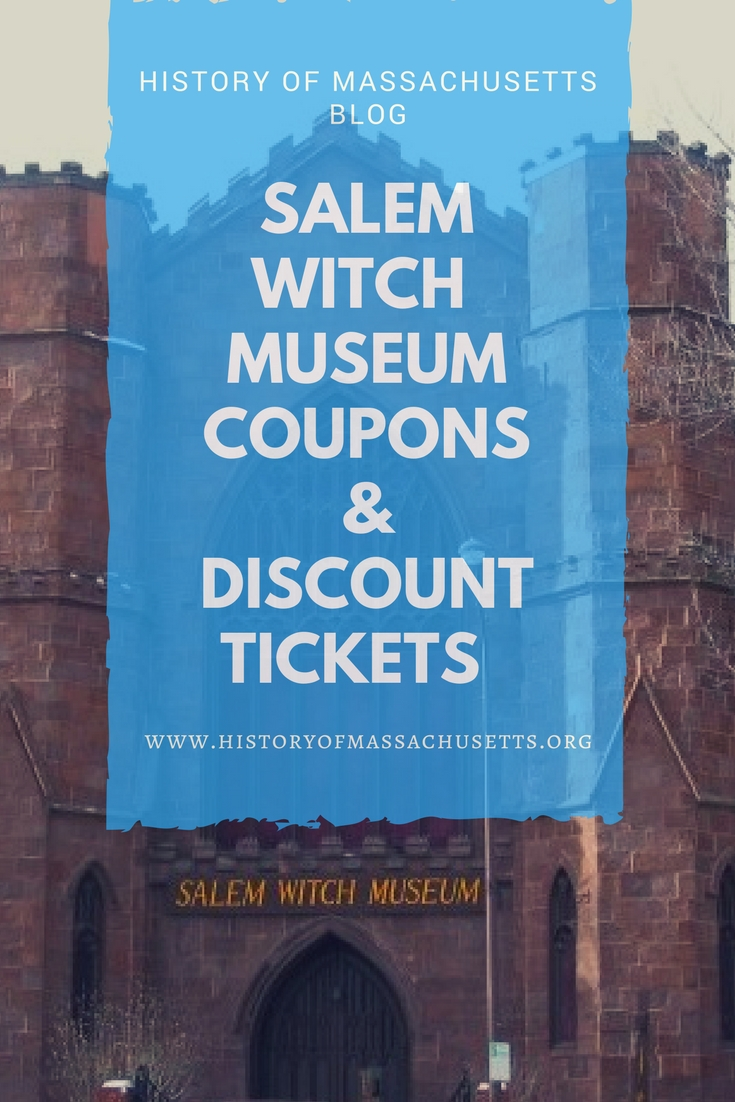 Salem Witch Museum Coupons & Discount Tickets