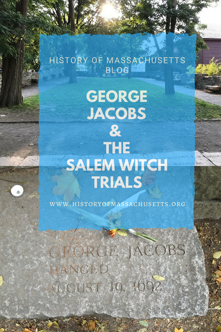 George Jacobs & the Salem Witch Trials