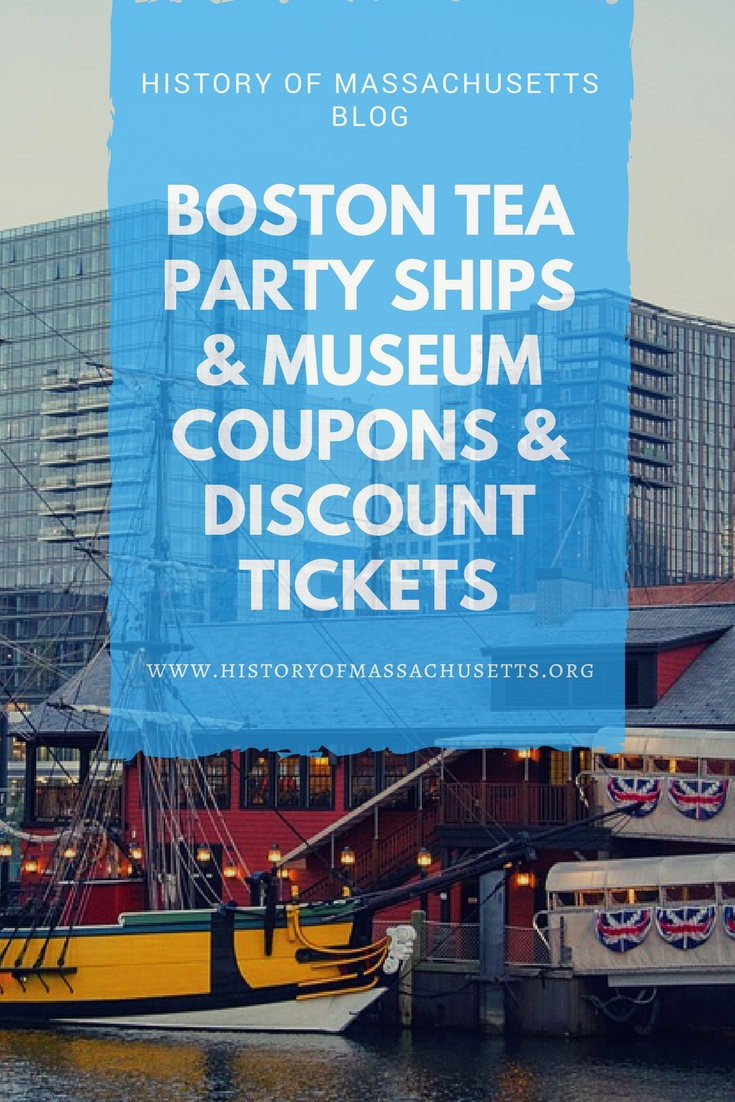 Boston Tea Party Ships & Museum Coupons & Discount Tickets