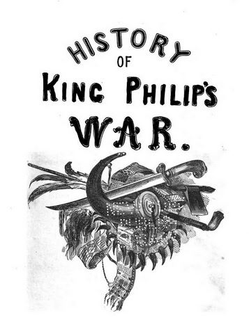 the history of king philip�s war � history of