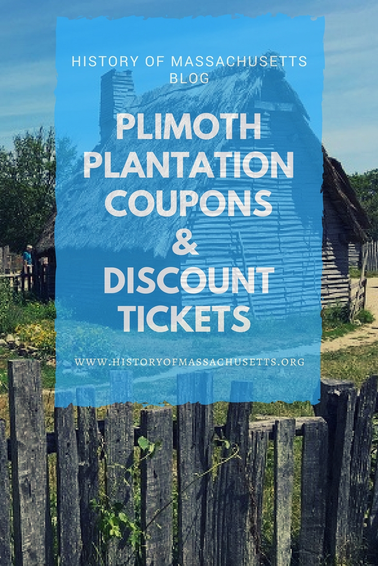 Plimoth Plantation Coupons and Discount Tickets