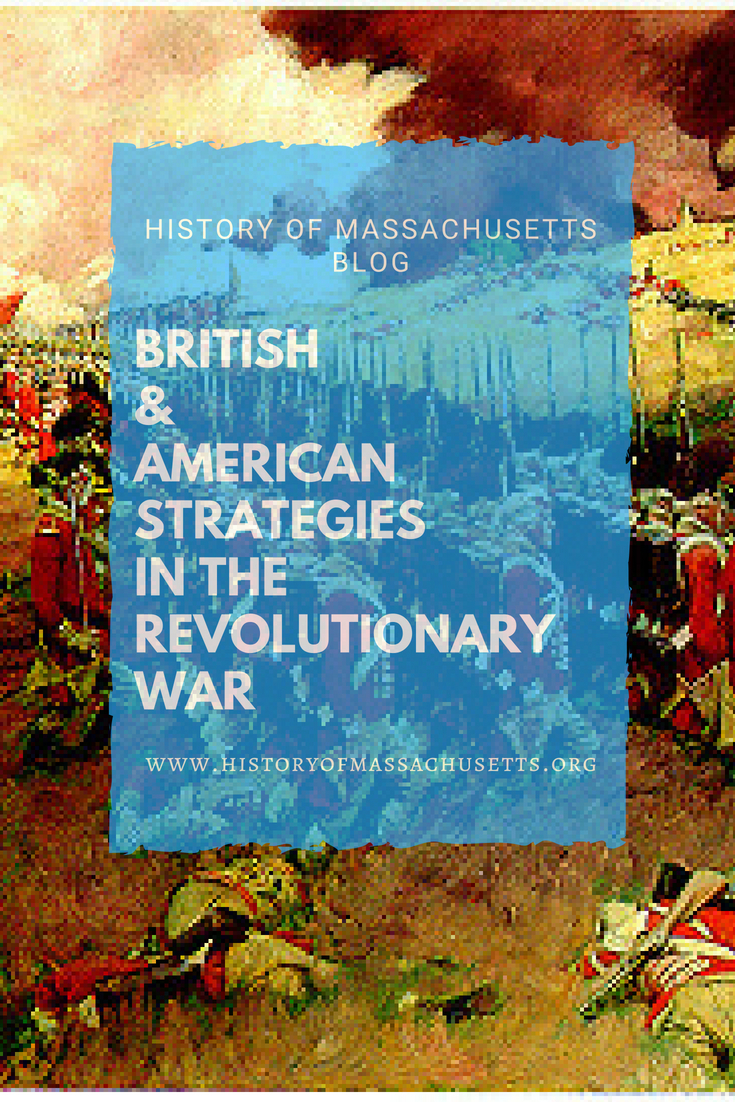 British & American Strategies in the Revolutionary War