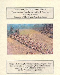 Disperse ye Damned Rebels!