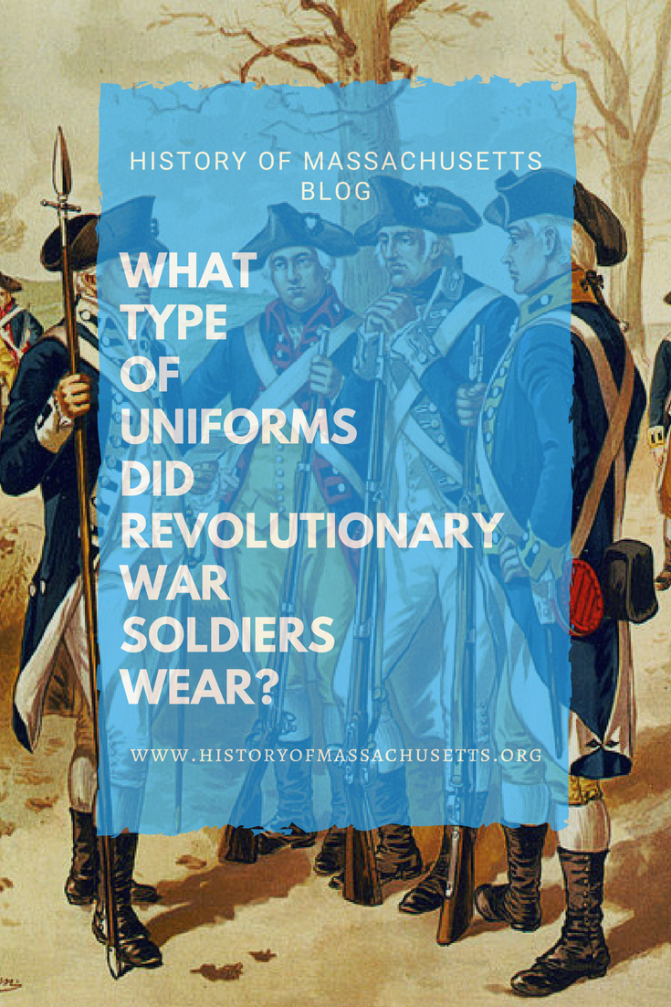 What Type Uniforms Did Revolutionary War Soldiers Wear