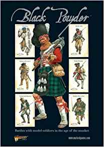Black Powder: Battles with Model Soldiers in the Age of the Musket Rule Book