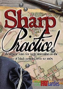 Sharp Practice: Wargame Rules for Large Skirmishes in the Black Powder Era