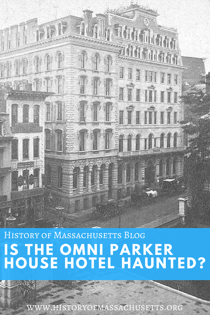 Is the Omni Parker House Hotel Haunted