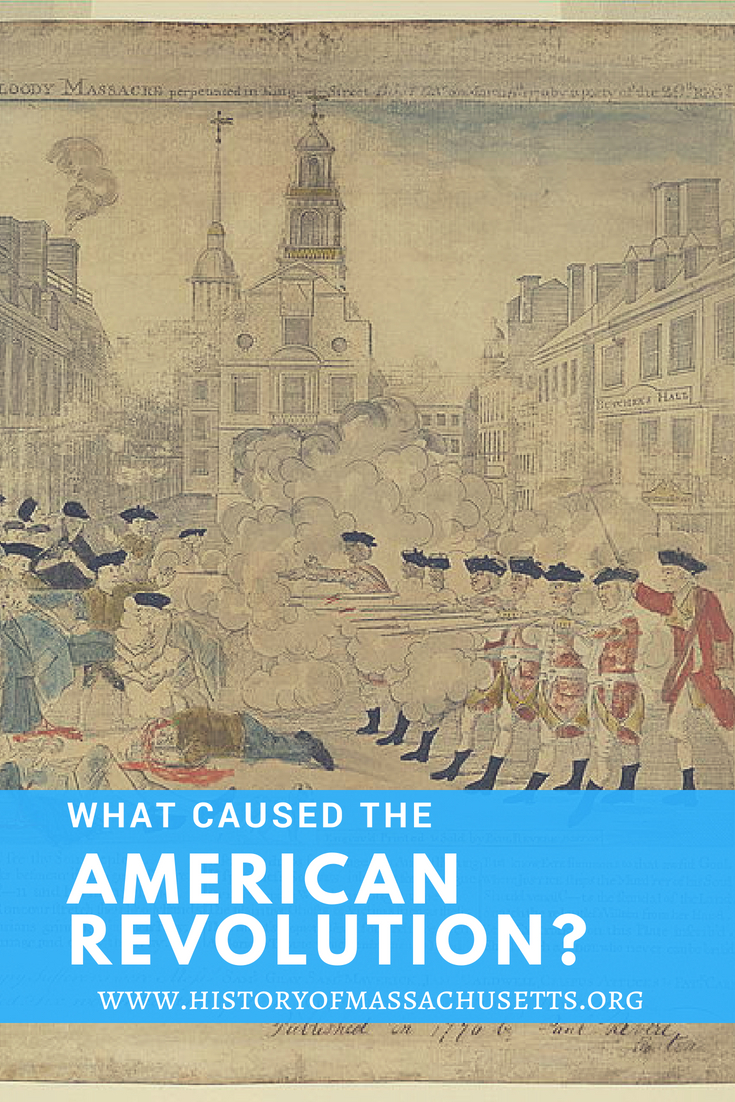 What Caused the American Revolution