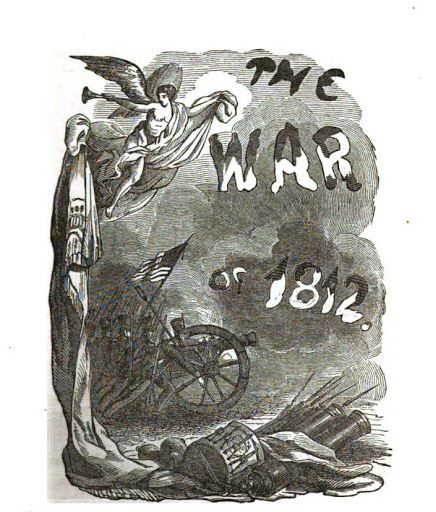 War of 1812 illustration, published in the Military Heroes of the War of 1812, circa 1852