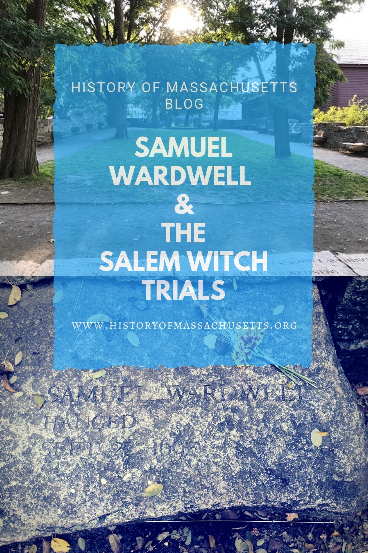 Samuel Wardwell and the Salem Witch Trials