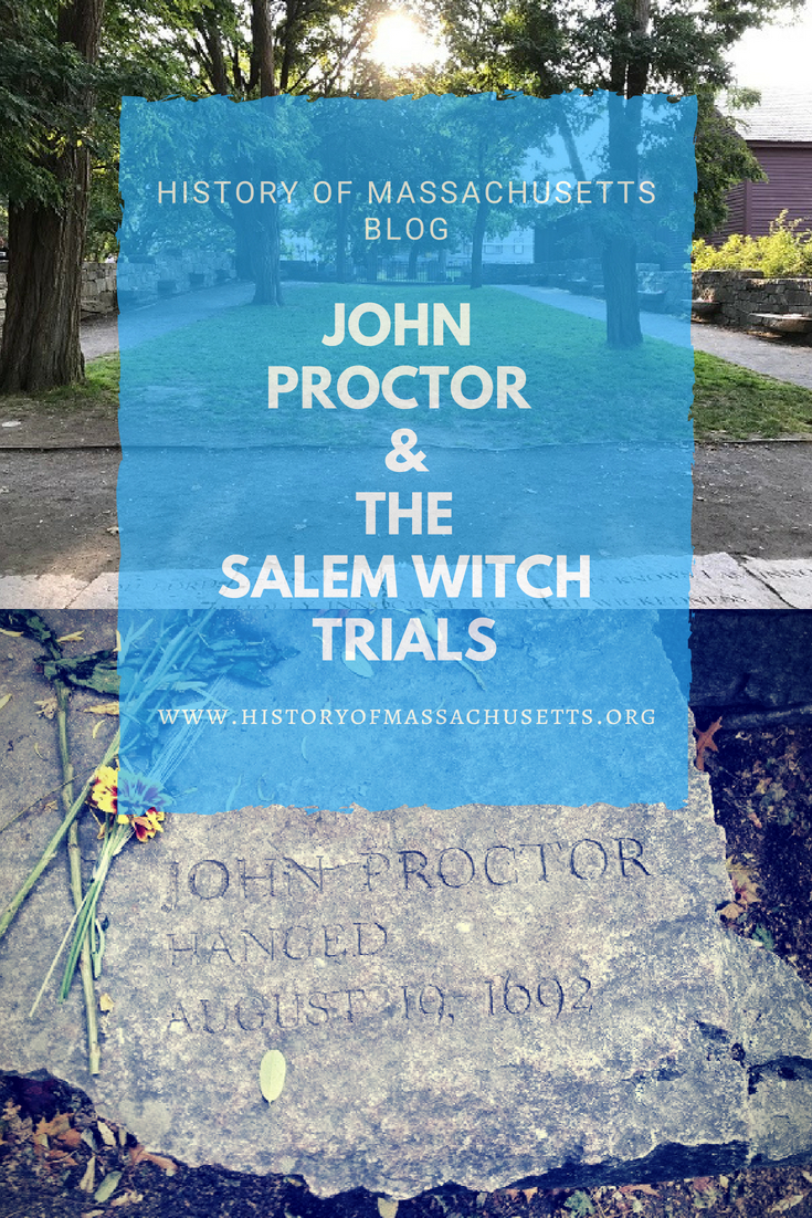 John Proctor and the Salem Witch Trials