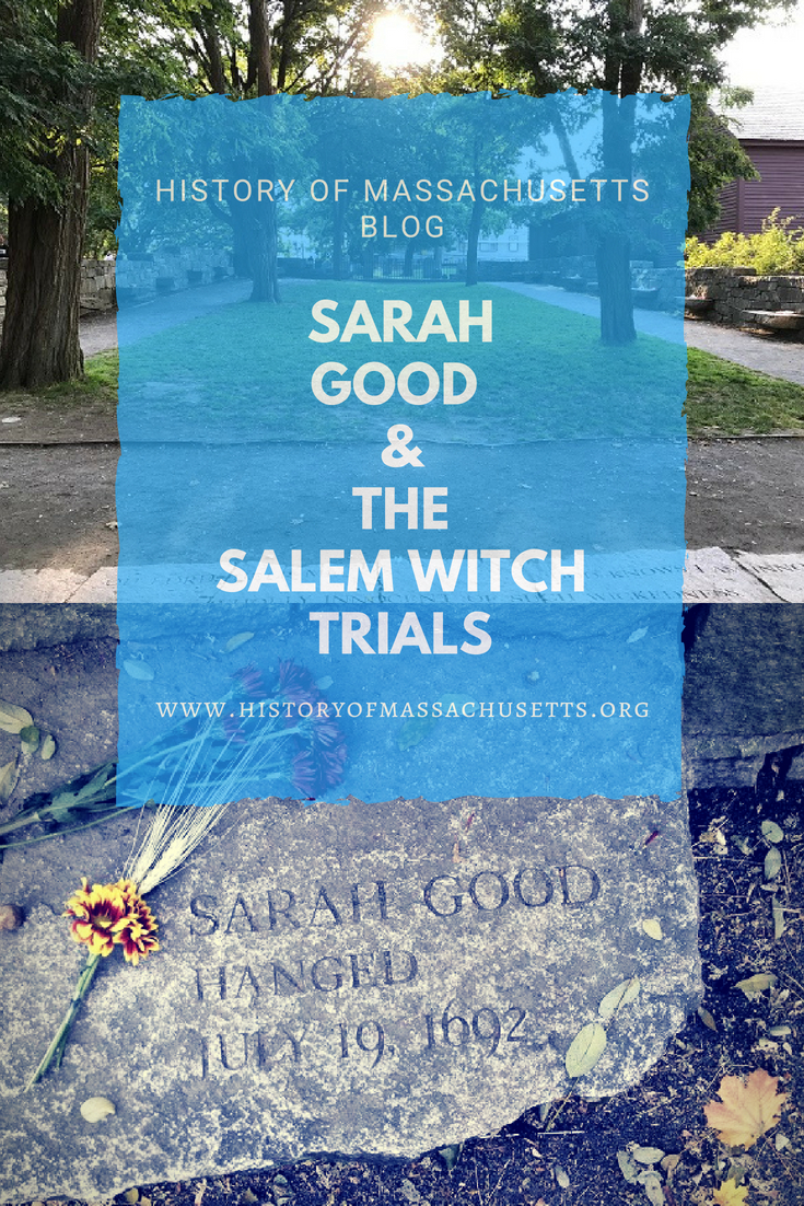 Sarah Good and the Salem Witch Trials