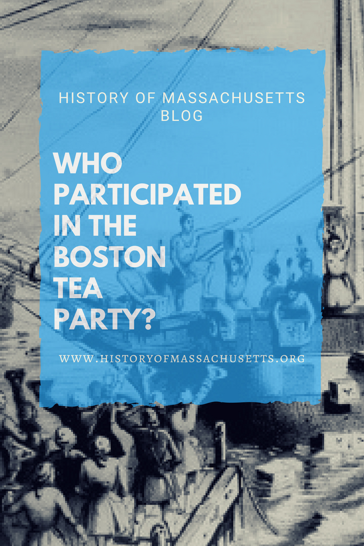 Who Participated in the Boston Tea Party