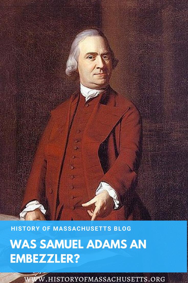 Was Samuel Adams an Embezzler