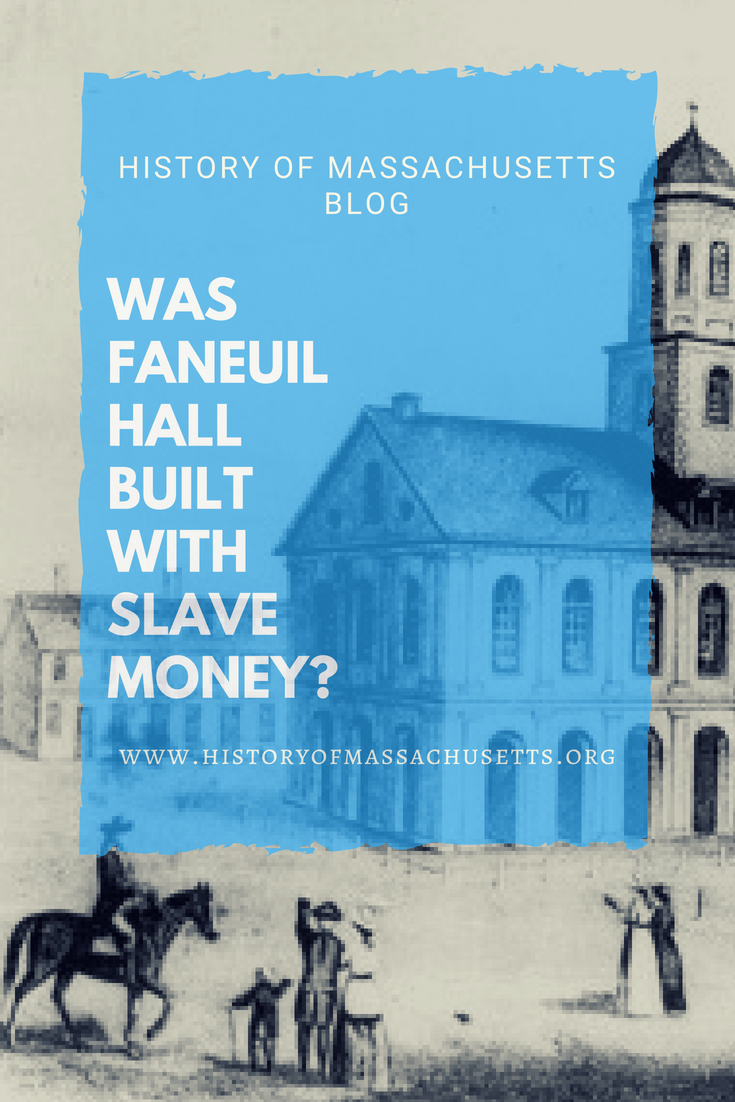 Was Faneuil Hall Built with Slave Money