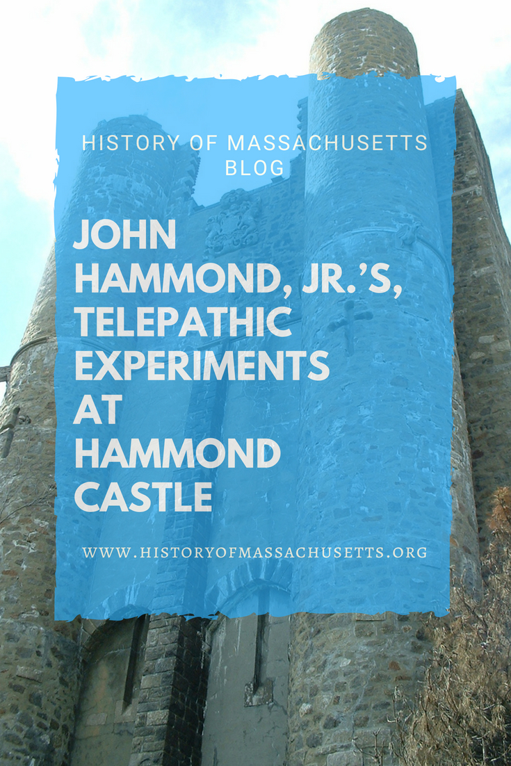 John Hammond, Jr.'s,Telepathic Experiments at Hammond Castle