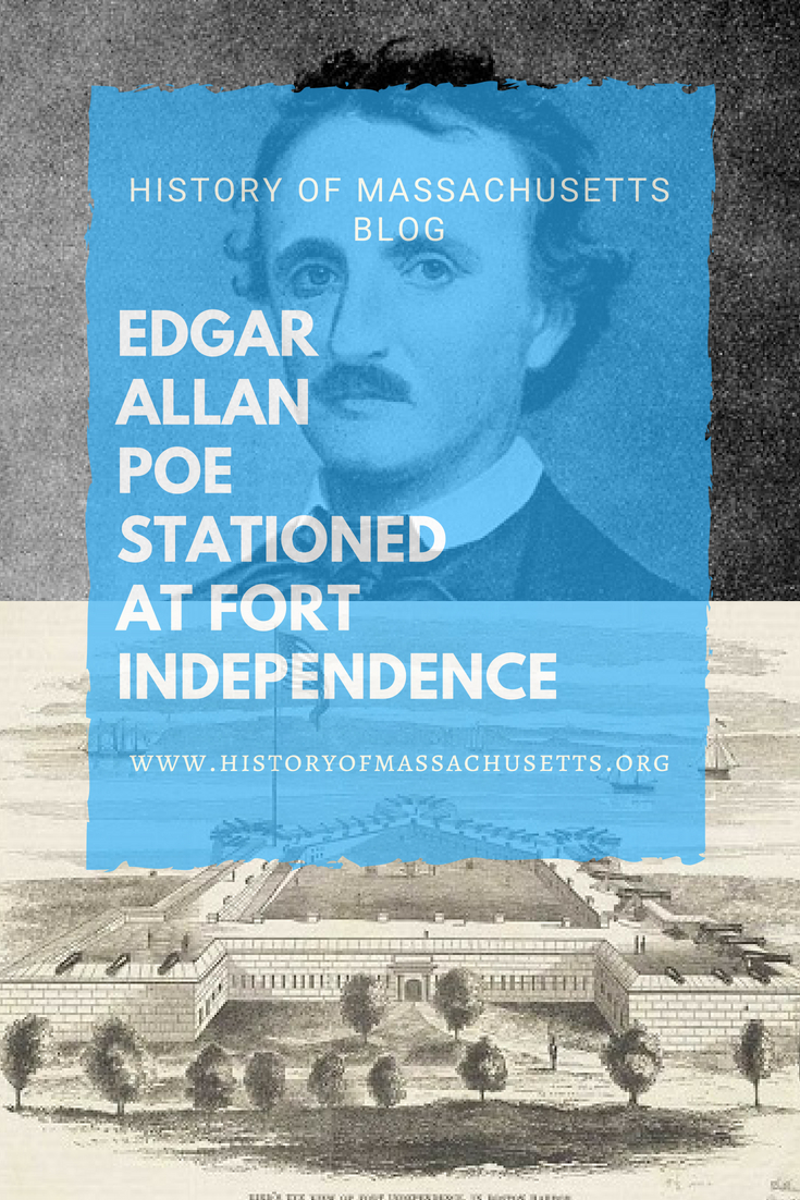 Edgar Allan Poe Stationed at Fort Independence