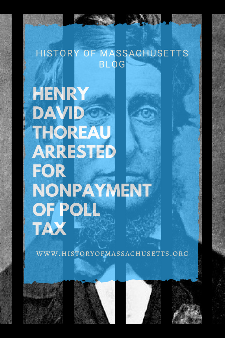 Henry David Thoreau Arrested For Nonpayment of Poll Tax