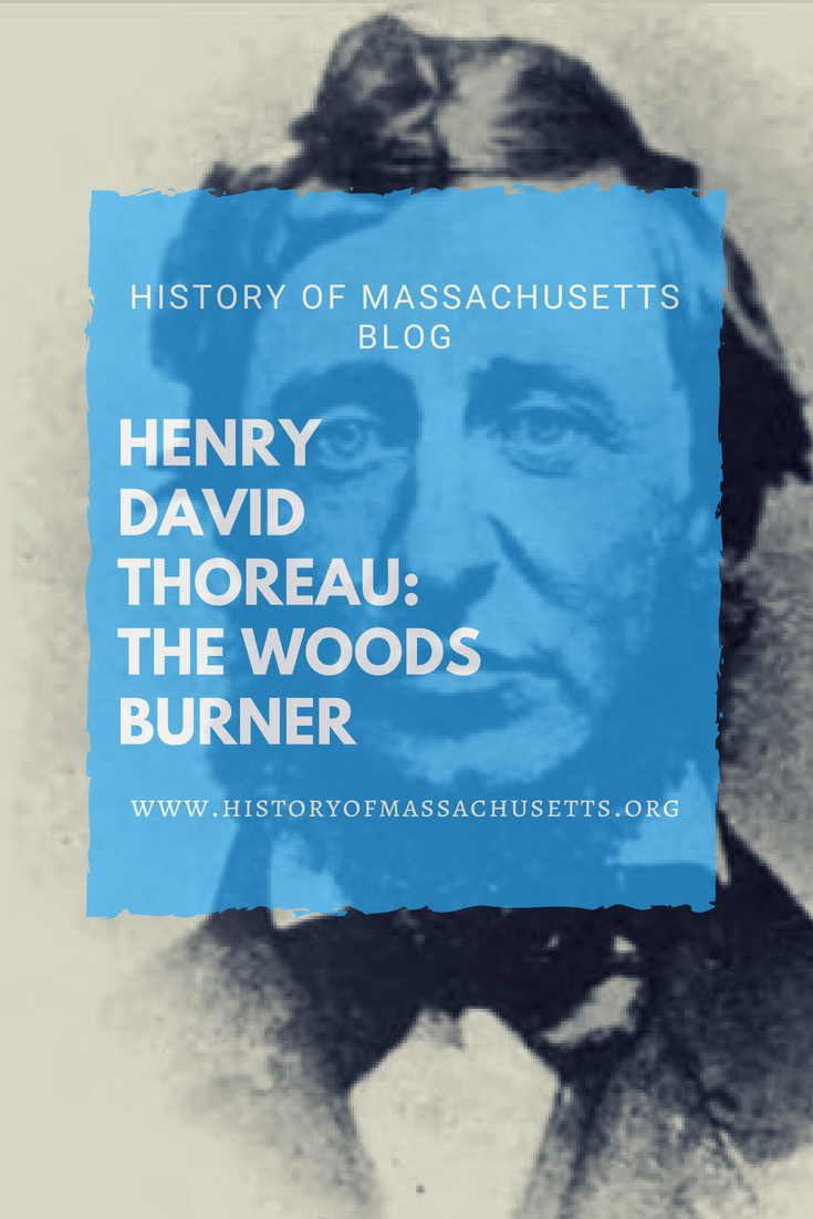 Henry David Thoreau: The Woods Burner