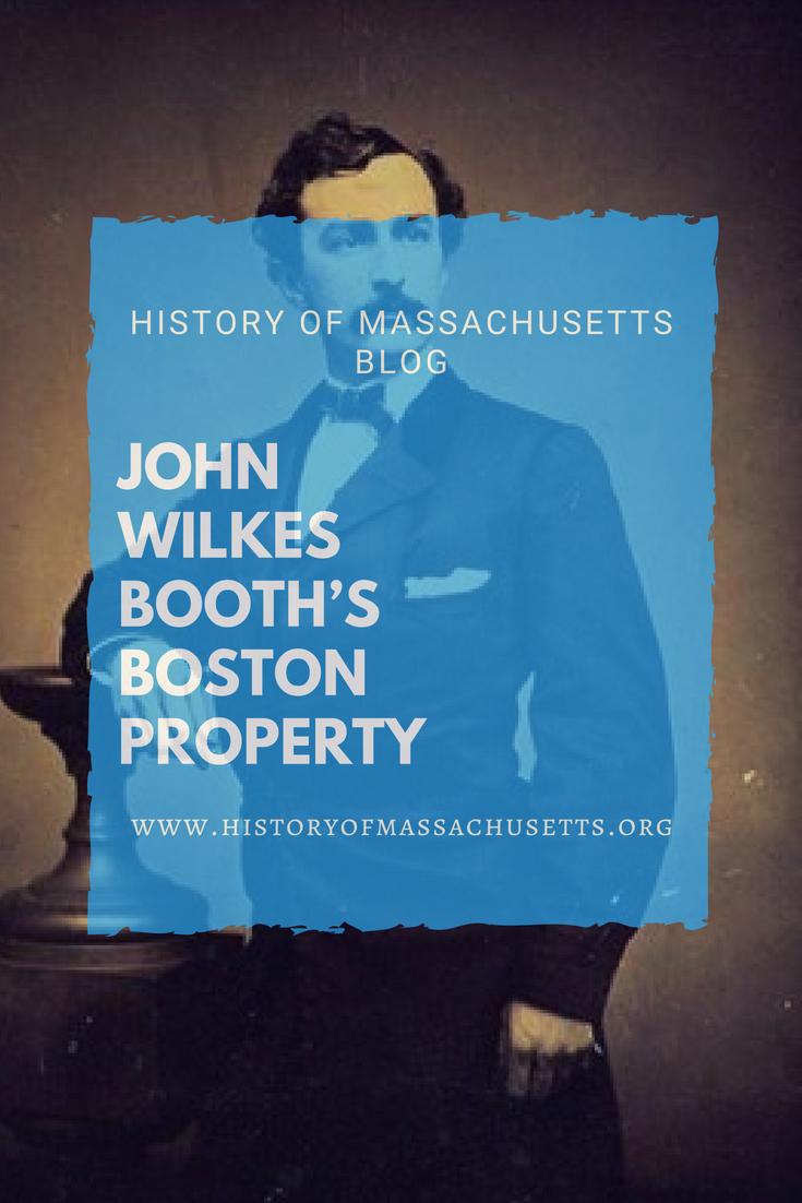 John Wilkes Booth's Boston Property