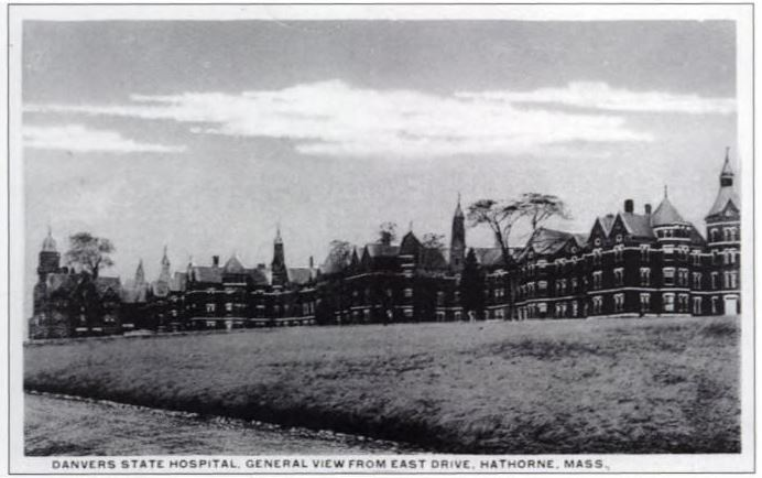 Danvers State Hospital, Danvers, Mass, date unknown
