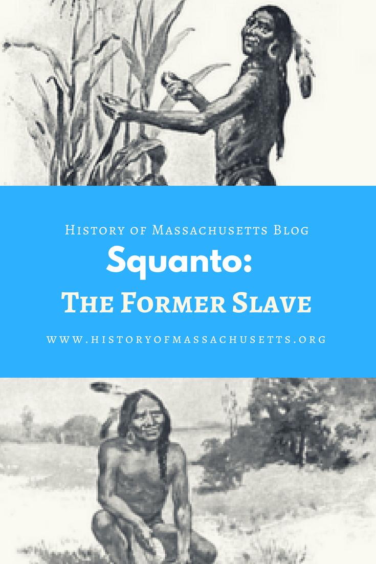 Squanto: The Former Slave