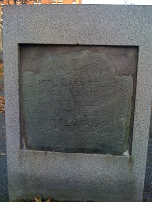 "John Hathorne's grave, Old Burying Point Cemetery, Salem, Mass, circa 2010. The headstone reads: ""Here lyes interred ye body of Co John Hathorne Esq, Aged 76 years, Who Died May ye 10 1717."" Photo credit: Rebecca Brooks"