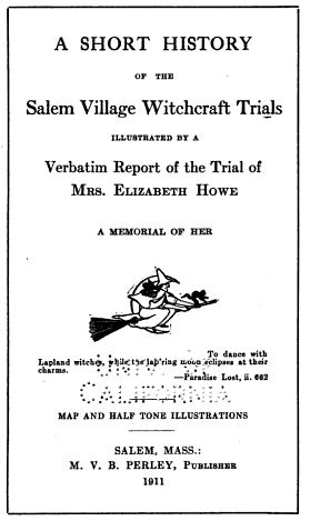 "Title page of ""A Short History of the Salem Witchcraft Trials"" by Martin Van Buren Perley, circa 1911"