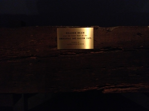 Plaque on the header beam from the Salem Witch Jail, Salem Witch Museum.