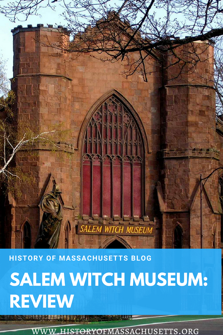 Salem Witch Museum: Review