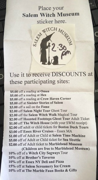 This Salem Witch Museum sticker and flyer gives you discounts at the places listed on the flyer