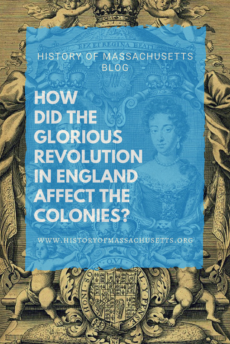 How Did the Glorious Revolution in England Affect the Colonies?