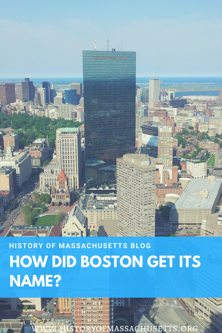 How Did Boston Get Its Name?